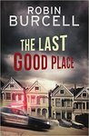 The Last Good Place (Streets of San Francisco, #1)