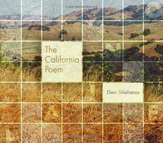 The California Poem by Eleni Sikelianos