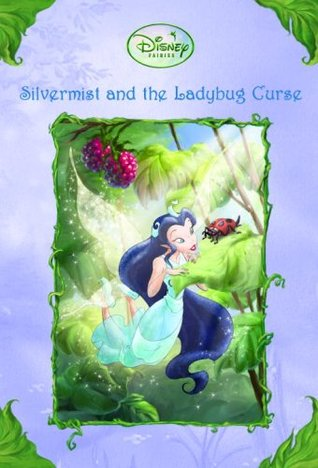 Silvermist and the Ladybug Curse by Gail Herman