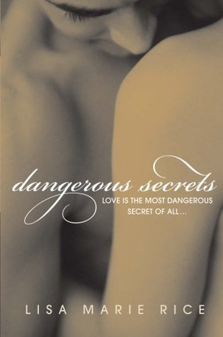 Dangerous Secrets by Lisa Marie Rice