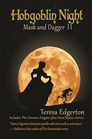 Hobgoblin Night (Mask and Dagger, #2)