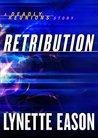 Retribution by Lynette Eason