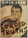 Sordid Truths: Selling My Innocence for a Taste of Stardom