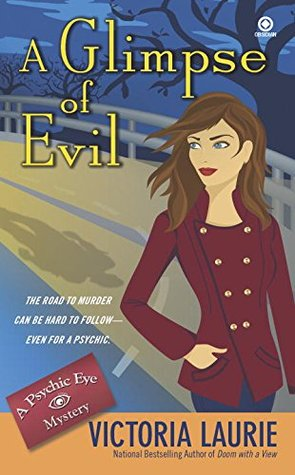 A Glimpse of Evil (Psychic Eye Mystery, #8)