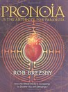 Pronoia is the An...