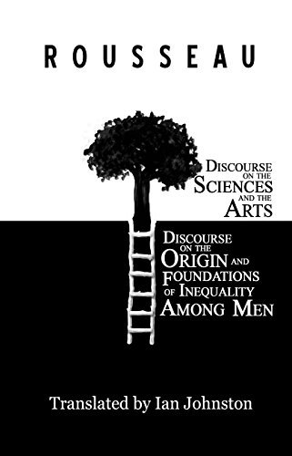 Discourse on the Sciences and the Arts and Discourse on the Origin and Foundations of Inequality Among Men