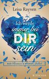Bad Romeo und Broken Juliet - Ich werde immer bei dir sein by Leisa Rayven