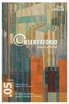 Revista Observatório Itaú Cultural - Nº5: Como a Cultura Pode Mudar a Cidade