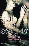Every Kiss - Herz zu verlieren by Christina  Lee