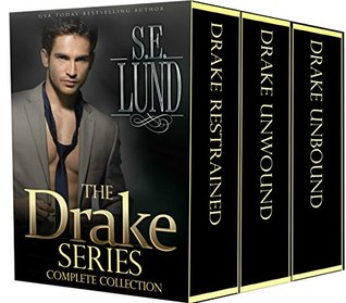 The Drake Series Complete Collection Book 1 - 3 of the Drake Series by S.E. Lund