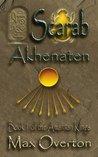 Scarab: Akhenaten (The Amarnan Kings #1)