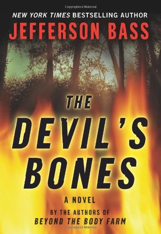 The Devil's Bones (Body Farm #3) - Jefferson Bass