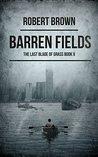 Barren Fields (The Last Blade Of Grass #2)