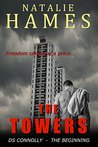 The Towers: DS Connolly - Book One (East End Noir Series)