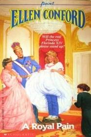 A Royal Pain by Ellen Conford