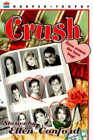 Crush by Ellen Conford