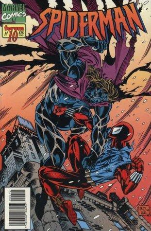 Spiderman nº 10: Telaraña de vida y de muerte (Spiderman Vol. II, #10)