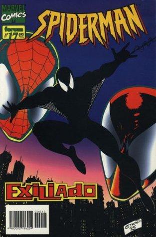 Spiderman nº 17: Exiliado (Spiderman Forum Vol. II, #17)
