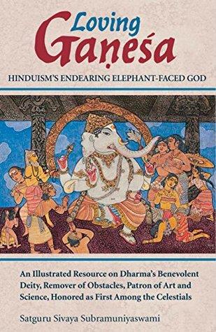 Loving Ganesha: Hinduism's Endearing Elephant-Faced God