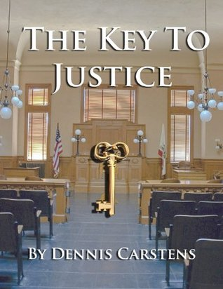 The Key to Justice (Marc Kadella Legal Mystery #1)