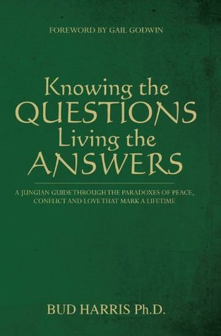 Knowing the Questions, Living the Answers
