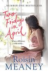 Two Fridays in April by Roisin Meaney