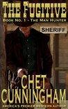 The Fugitive (The Man Hunter Book 1)