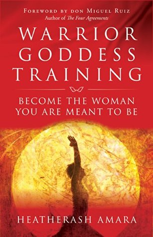 Warrior Goddess Training: Become the Woman You Are Meant to Be EPUB