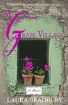 My Grape Village: The Sequel to the Bestseller