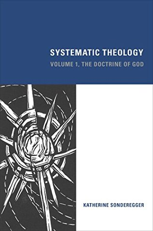 Systematic Theology: The Doctrine of God: 1