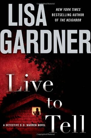 Live to Tell (Detective D.D. Warren, #4)