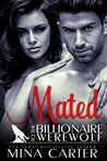 Mated to the Billionaire Werewolf (Kingwood Pack, #3)