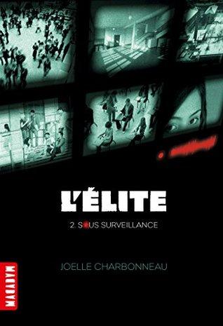 Sous surveillance (L'Elite, #2)