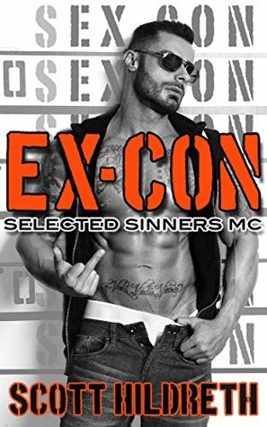 Ex Con Selected Sinners Mc 5 By Scott Hildreth