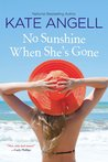 No Sunshine When She's Gone (Barefoot William Beach, #3)