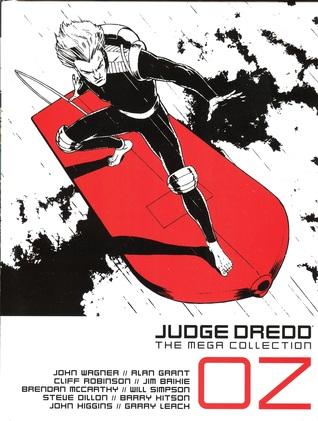 Judge Dredd: OZ (Judge Dredd: The Mega Collection #17)