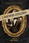 A Northern Gentleman by Lane Everett