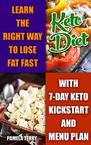Ketogenic Diet: Learn The Right Way To Lose Fat Fast With 7-Day Keto Kick Start And Menu Plan: (Lose Belly Fat Fast, Ketogenic Diet For Beginners,How To ... 20 20 diet dr phil , weight watchers)