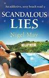 Scandalous Lies by Nigel May