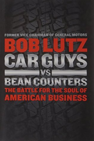 car-guys-vs-bean-counters-the-battle-for-the-soul-of-american-business