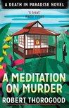 A Meditation on Murder (Death in Paradise, #1)