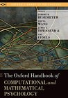 The Oxford Handbook of Computational and Mathematical Psychology (Oxford Library of Psychology)