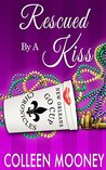 Rescued By A Kiss (The New Orleans Go Cup Chronicles, #1)