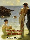 Tom & Christopher And Their Kind (The Dog In The Chapel, #2)