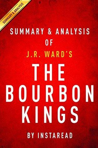 The Bourbon Kings: by J.R. Ward | Summary & Analysis