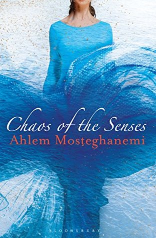 Chaos of the Senses (Algeria Trilogy 2)