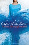 Chaos of the Senses by Ahlam Mosteghanemi