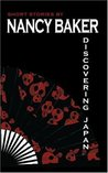Discovering Japan: short stories by Nancy Baker
