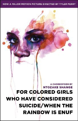 for colored girls who have considered suicidewhen the rainbow is
