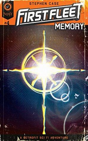 First Fleet #4: Memory